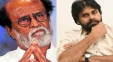 Rajinikanth to Meet Pawan Kalyan's Destiny?