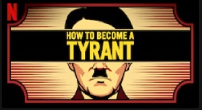 OTT Watchlist: How to Become a Tyrant